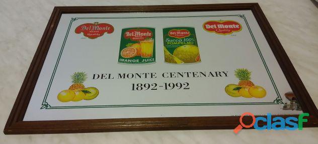 """Quadro a specchio pubblicitario del monte """"del monte centenary 1892 1992 limited edition certificato"""