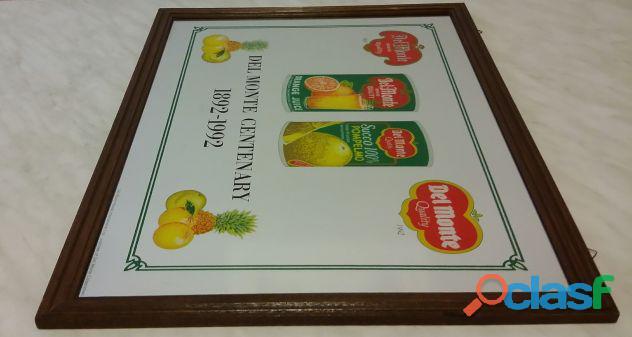 """Quadro a specchio pubblicitario Del Monte """"Del Monte Centenary 1892 1992 limited edition certificato 1"""