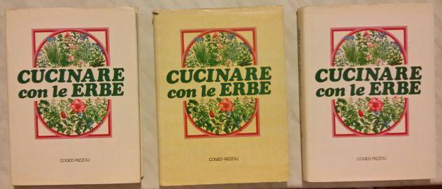 Cucinare con le erbe ed.coged/rizzoli 1° edizione 1979 (3