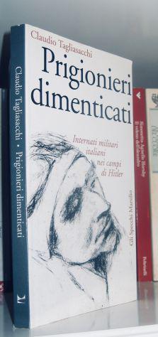 Prigionieri dimenticati - internati militari italiani nei
