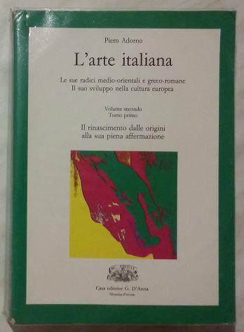 L'arte italiana vol.ii° tomo i° pietro adorno casa