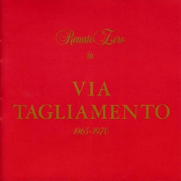 Renato zero - via tagliamento 1965 - 1970
