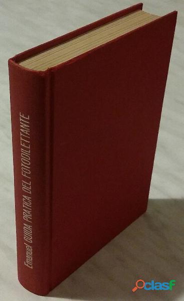 Nuova guida pratica del fotodilettante di w.d.emanuel; ed. il castello, 1971 perfetto