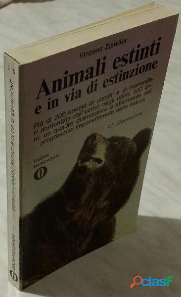 Animali estinti e in via di estinzione di ziswiler vinzenz 3°ed.riveduta e ampliata mondadori,1971