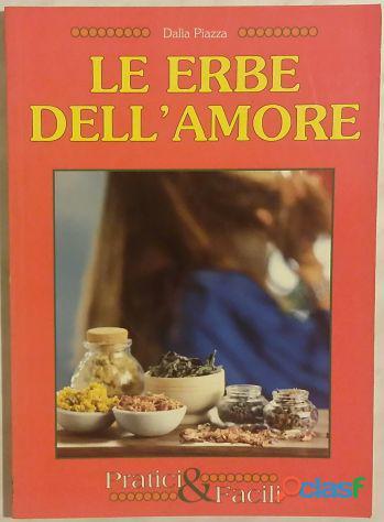 Erbe dell'amore di dalia piazza; edizione demetra 1983 nuovo