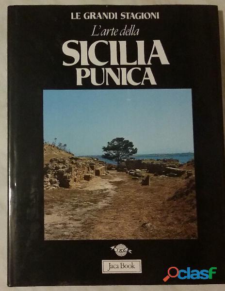 L' arte della sicilia punica di sabatino moscati; editore: jaca book, 1988 nuovo