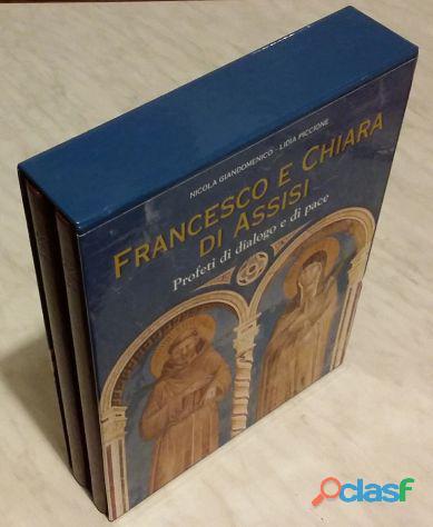 Francesco e chiara d'assisi. profeti di dialogo e di pace volume 1 2 editore: velar, aprile 2005 nuo