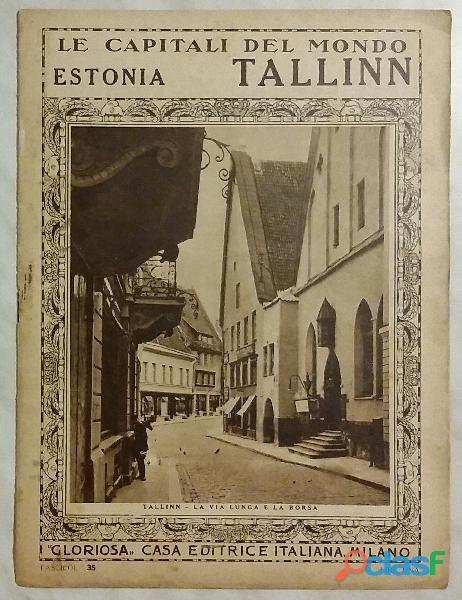 Le capitali del mondo. estonia   tallinn; editore: gloriosa casa editrice, milano 1925 ottimo