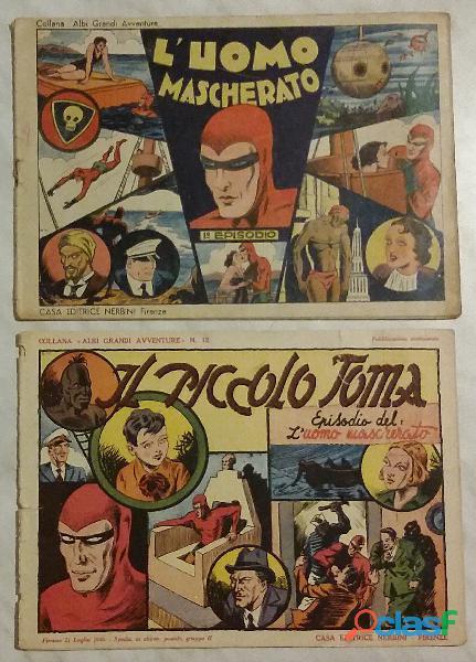 L'uomo mascherato 1°episodio il piccolo toma   2 fumetti nerbini editore 1946 buone condizioni