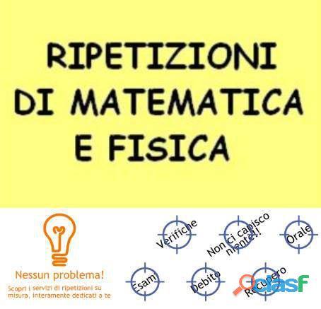 Ripetizioni di matematica e fisica a torino