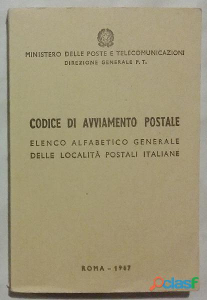 Codice di avviamento postale elenco alfabetico generale delle localita' italiane ed.a.b.e.t.e. 1967