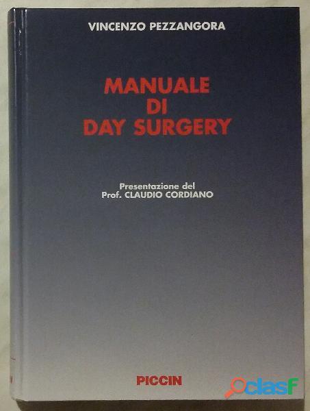 Manuale di day surgery con dvd di vincenzo pezzangora; ed.piccin, 2005 nuovo