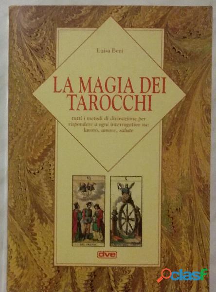 La magia dei tarocchi di luisa beni; ed.de vecchi, 1996 nuovo