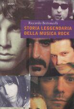 storia leggendaria della musica rock-RICCARDO BERTONCELLI