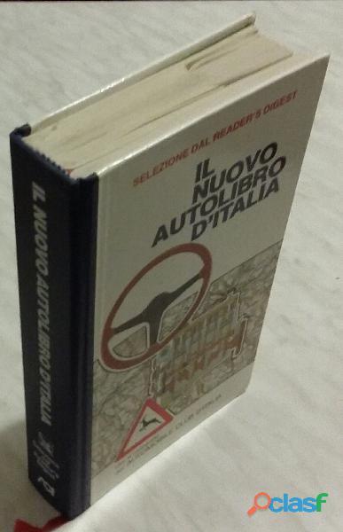 Il nuovo autolibro d'Italia 1°Ristampa:Selezione Reader's Digest, 1986 come nuovo