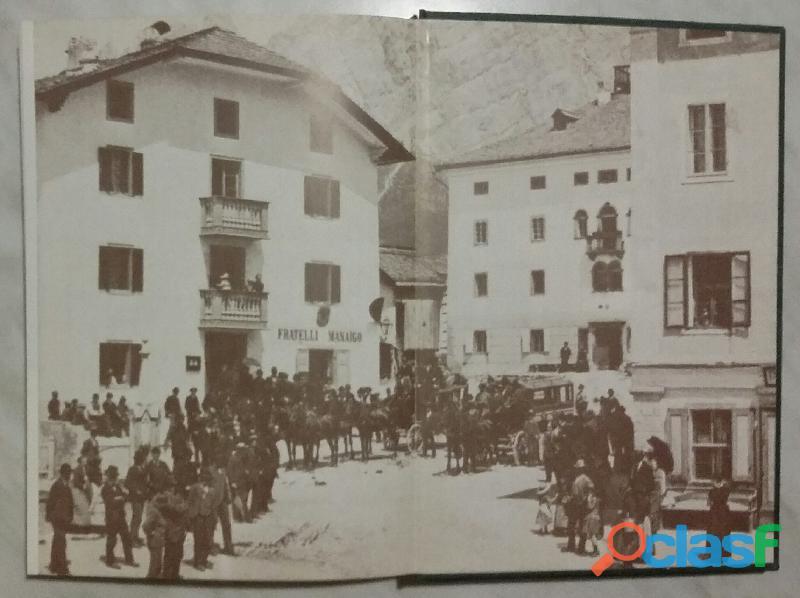 I giorni, la vita in Ampezzo nei tempi andati Amelia Menardi Illing Ed:Nuove edizioni Dolomiti, 1990 3