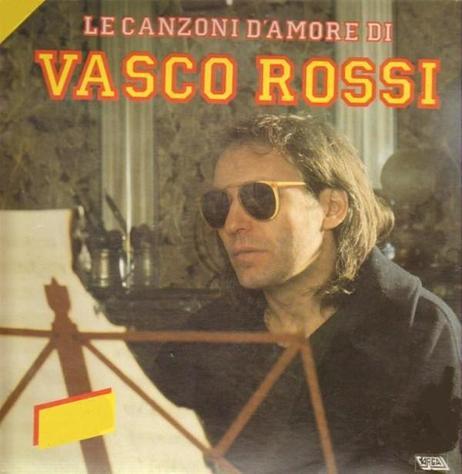 Vasco rossi - le canzoni d'amore di vasco rossi