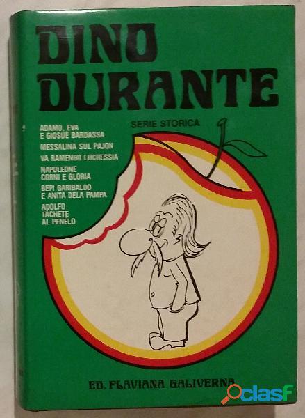 Serie storica di Dino Durante 1°Ed.Flaviana Galiverna, 1982 come nuovo