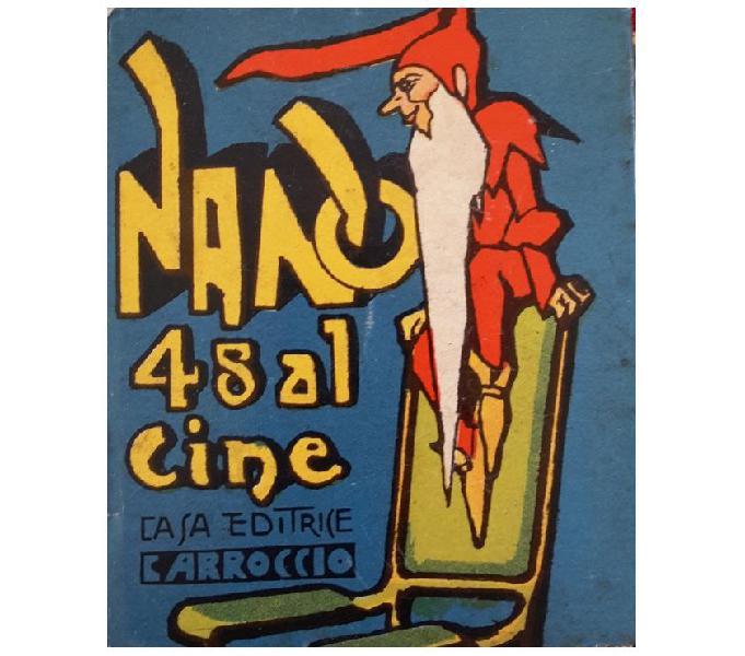 """Il nano 48 al cine, nonno ebe, bibliotechina """"balilla"""""""