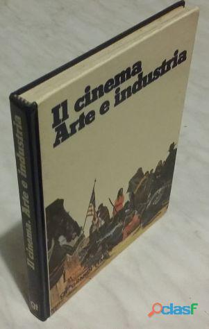 Il cinema.Arte e Industria di Carlos Barbachano 1°Ed.De Agostini, 1976 ottimo