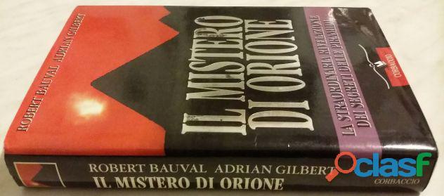 Il mistero di Orione di Robert Bauval e Adrian G. Gilbert Ed.Corbaccio 1997 come nuovo