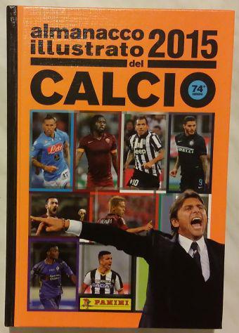 Almanacco illustrato del calcio 2015 volume 74° ed.panini