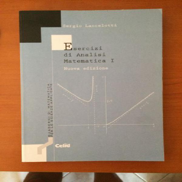 Esercizi di analisi matematica i (nuova edizione)