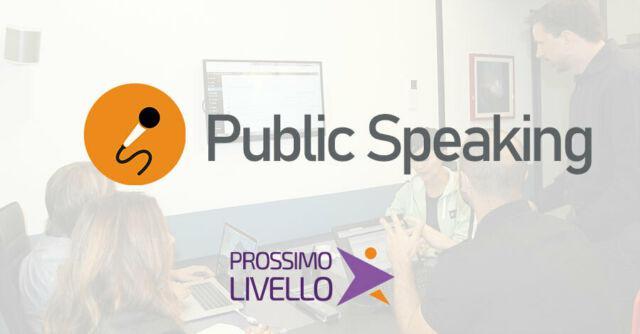Corso public speaking di prossimo livello academy