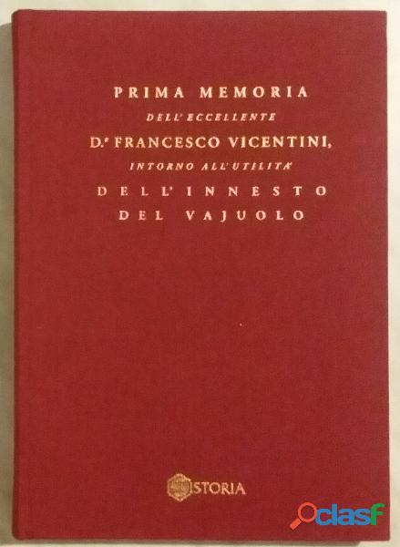 La inoculazione del vajuolo di dr.francesco vicentini; tipolitografia palladio, vicenza 1997 nuovo