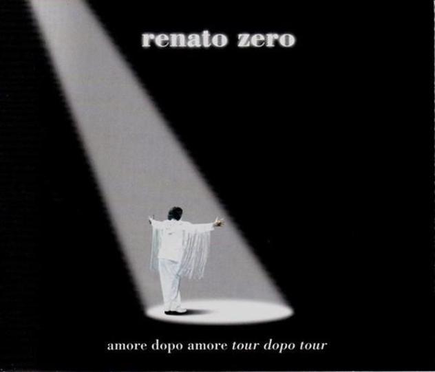 Renato zero - amore dopo amore tour dopo tour