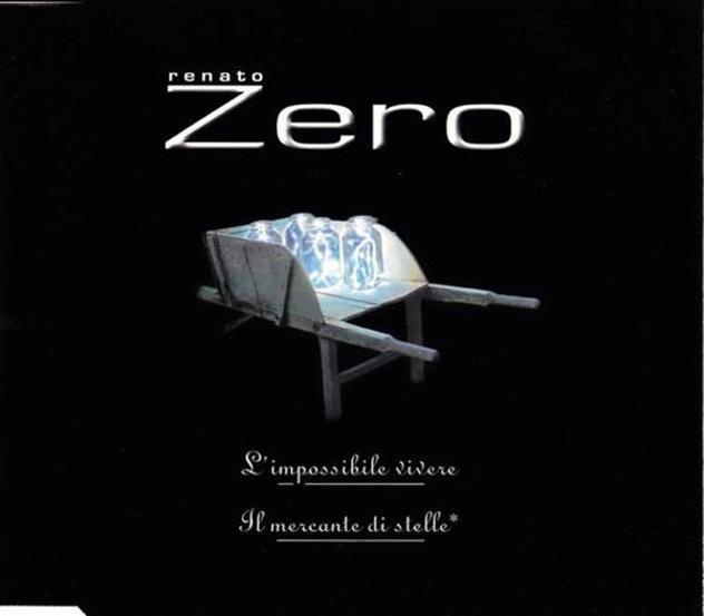Renato zero - l'impossibile vivere / il mercante d