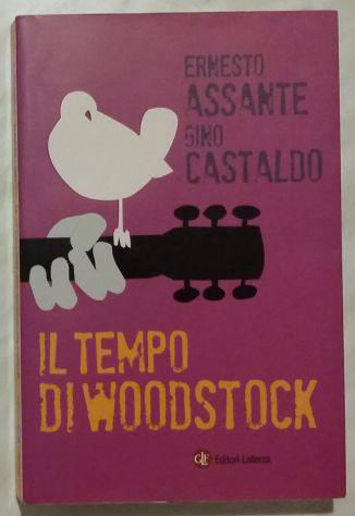 Il tempo di woodstock di ernesto assante,gino castaldo