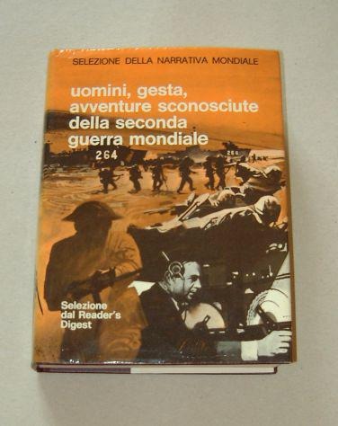 Uomini, gesta, avventure sconosciute della seconda guerra