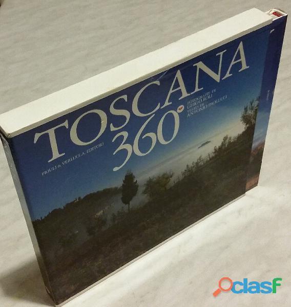 Toscana 360° in cofanetto di Paolucci, Antonio  Roli, Ghigo; 1°Ed.Priuli & Verlucca, 2004 nuovo