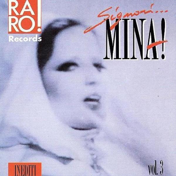 Mina (3) - signori... mina! vol. 3