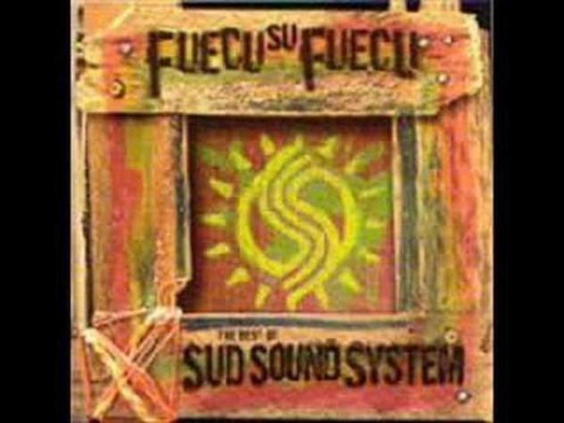 Sud sound system - fuecu su fuecu - the best of su