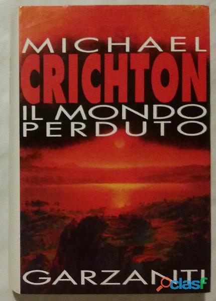 Il mondo perduto di Michael Crichton 2°Ed.Garzanti, giugno 1996 nuovo 1
