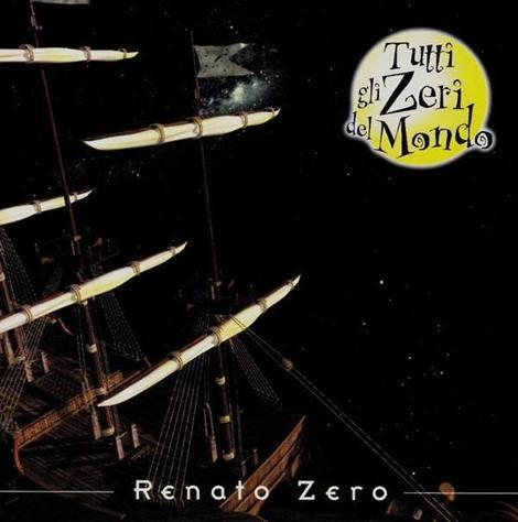 Renato zero - tutti gli zeri del mondo
