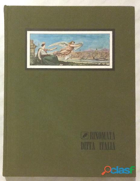 Rinomata ditta italia. cinquant'anni di usi e consumi massimo m./luciano g.ed.de fonseca giorgio,197