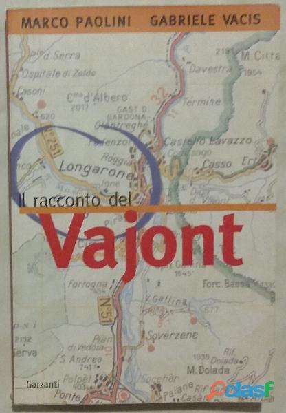 Il racconto del vajont di marco paolini,gabriele vacis ed:garzanti, 1999 perfetto
