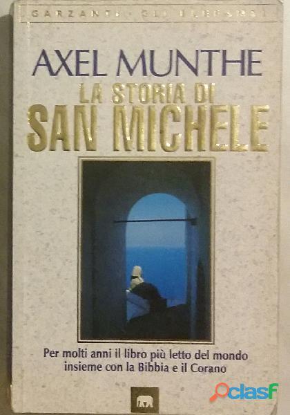 Storia di san michele di axel munthe; 2°edizione: garzanti libri, 11 settembre 1997 come nuovo