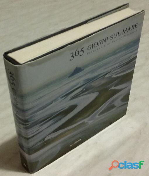 365 giorni sul mare di plisson philip ed.illustrata mondadori electa, 2003 nuovo
