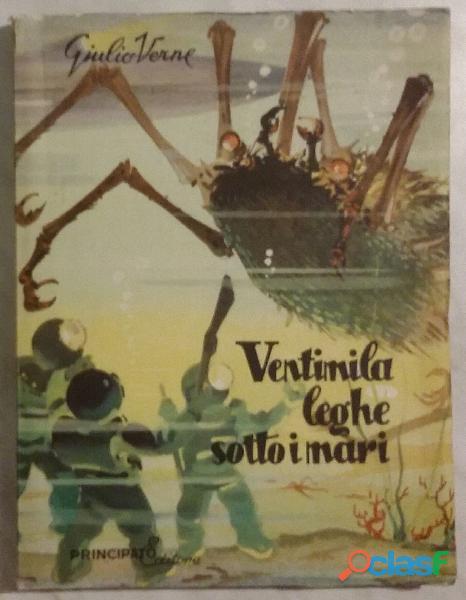 Ventimila leghe sotto i mari di giulio verne ed.giuseppe principato milano messina, 1956 perfetto