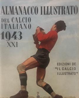 Almanacco illustrato del calcio italiano 1943 xxi pescara