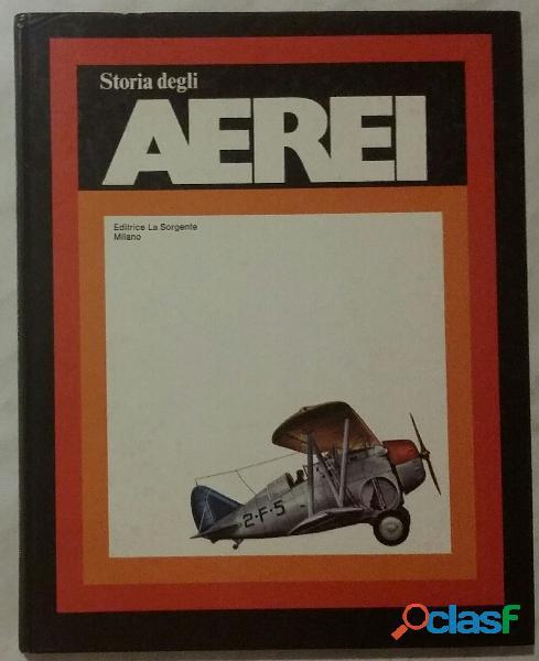 Storia degli aerei scienze/tecnica di rosario abate ed.la sorgente,1972 perfetto