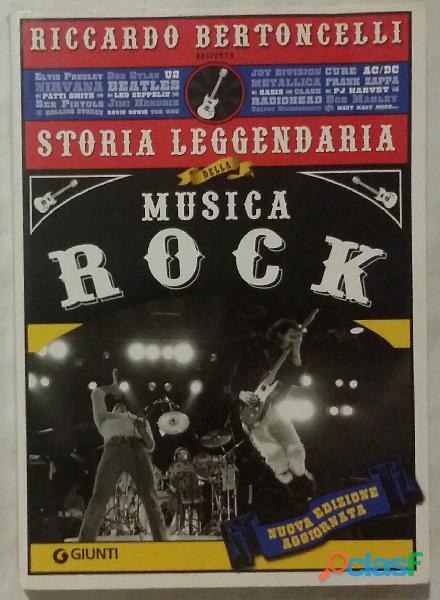 Storia leggendaria della musica rock. Ediz.speciale Riccardo Bertoncelli Ed.Giunti, 2010 come nuovo