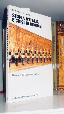 Storia d'italia e crisi di regime - alle radici della