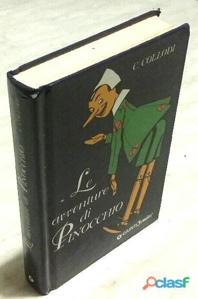 Le avventure di pinocchio di carlo collodi; editore: giunti junior, ottobre 2008 perfetto