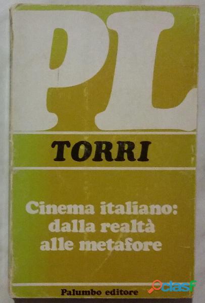 Cinema italiano:dalla realtà alle metafore di bruno torri palumbo, 1973 perfetto
