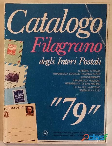 Catalogo filagrano degli interi postali di regno d'italia; sintoni vidmer editore, agosto 1978 perfe